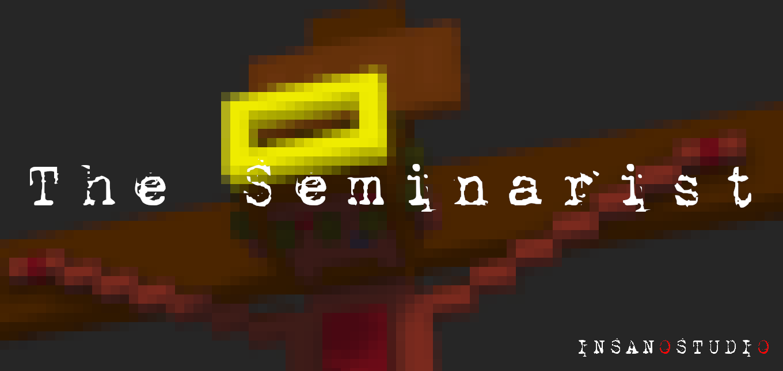 The Seminarist
