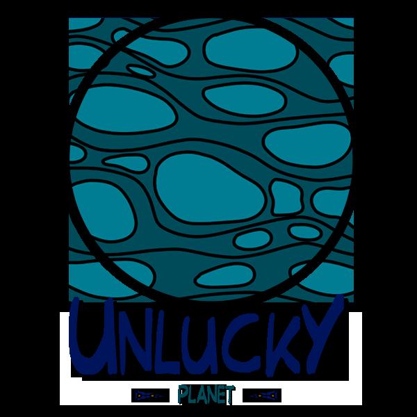 Unlucky Planet