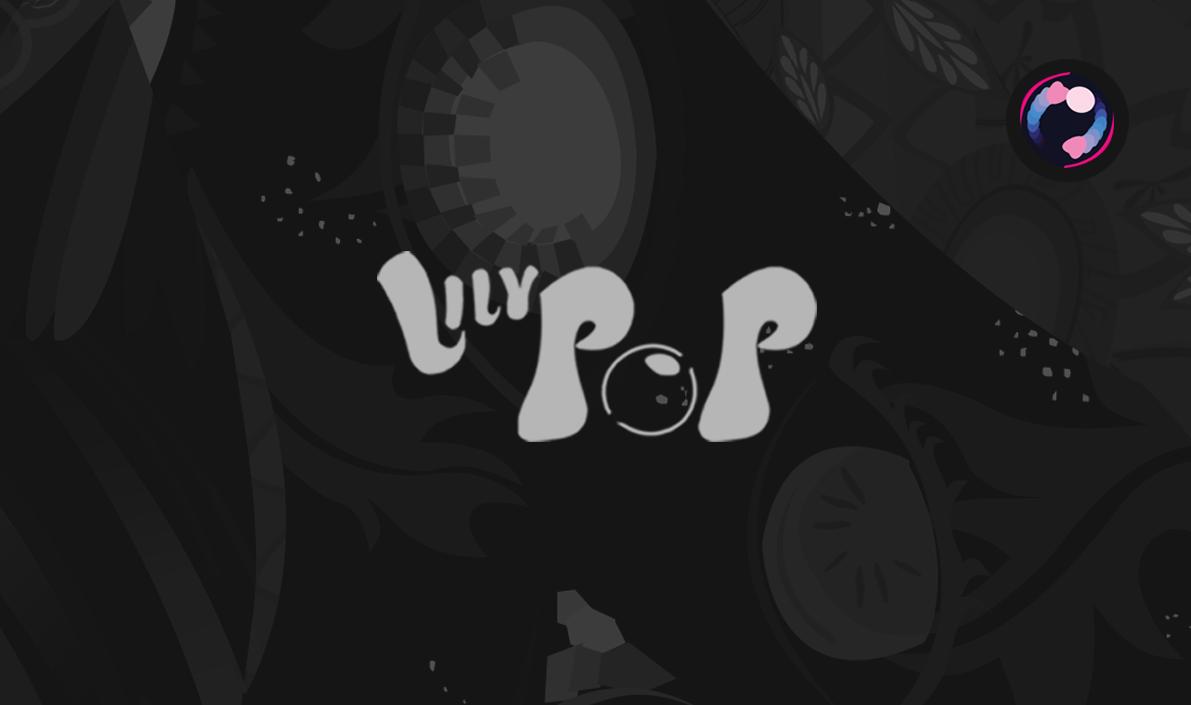 LILYPOP ULTIMATE: Galaxy Edition