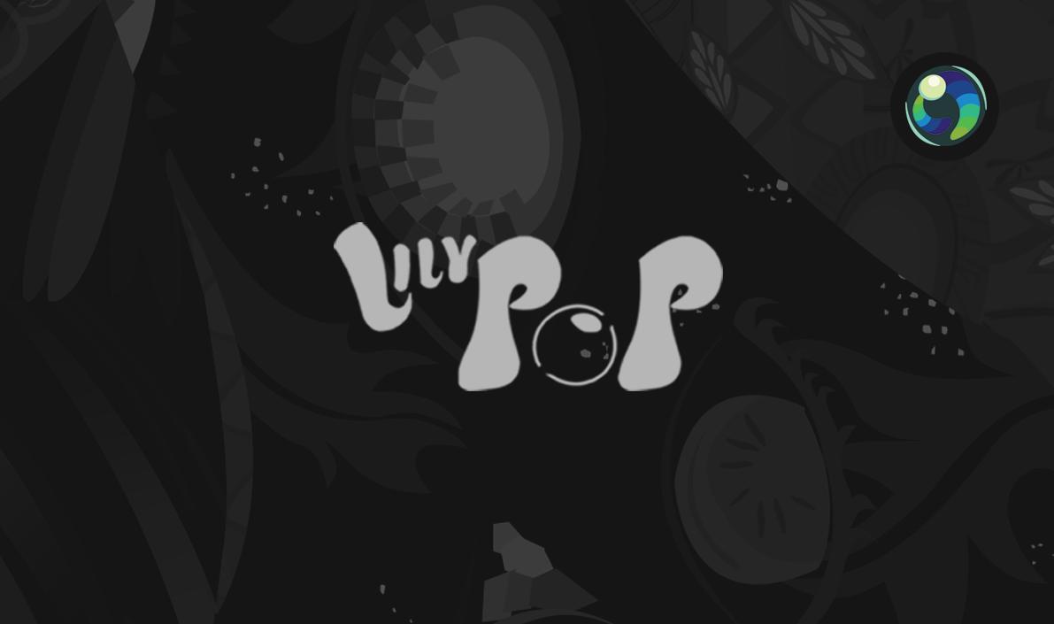 LILYPOP: Aqua Edition