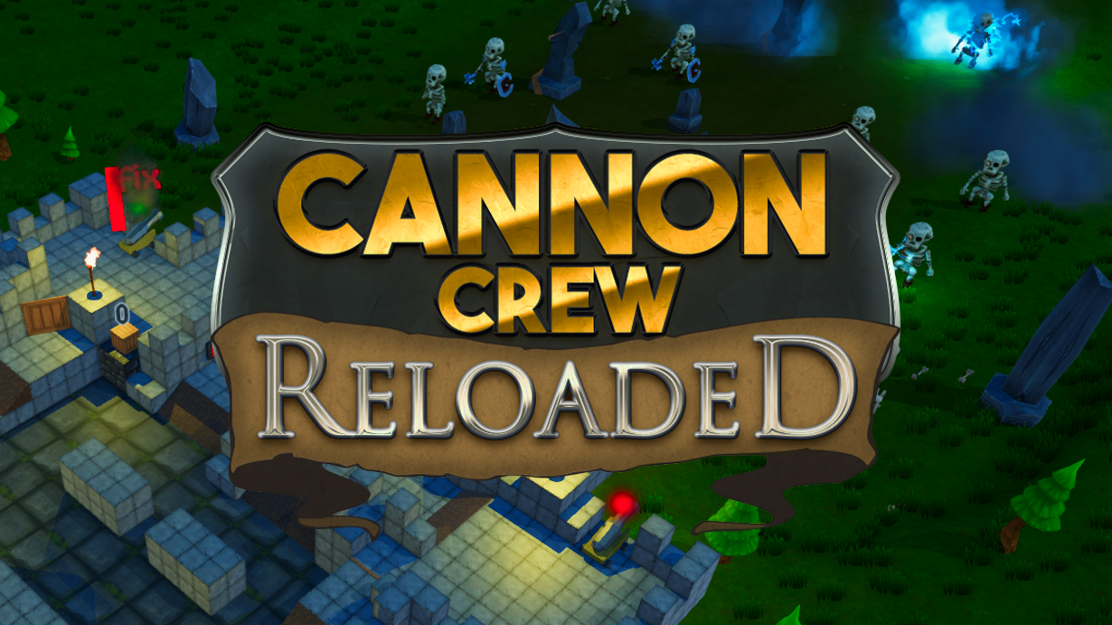 Cannon Crew: Reloaded