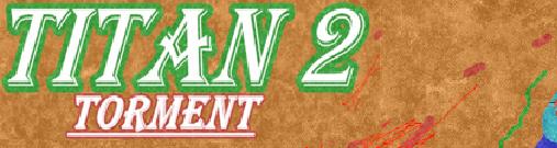 TITAN 3D: 2 - TORMENT