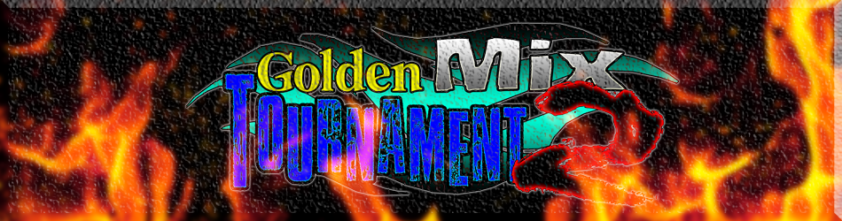 Golden Mix Tournament 2