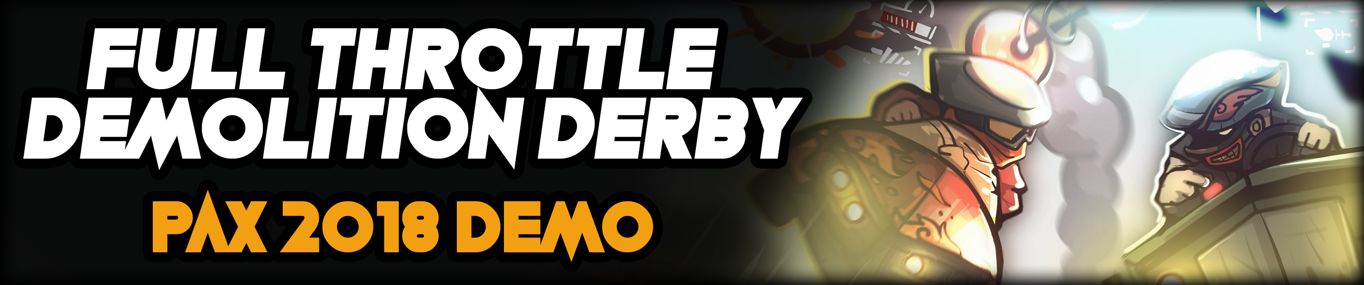 Full Throttle Demolition Derby (PAX DEMO)