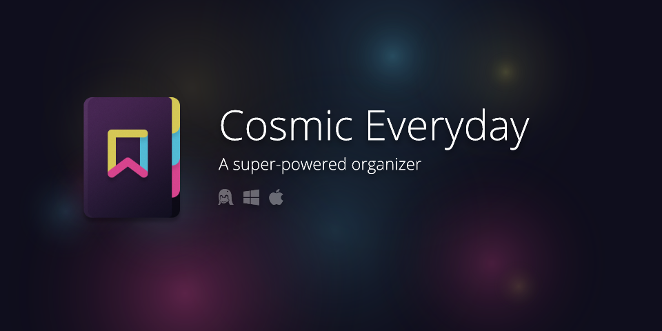 Cosmic Everyday