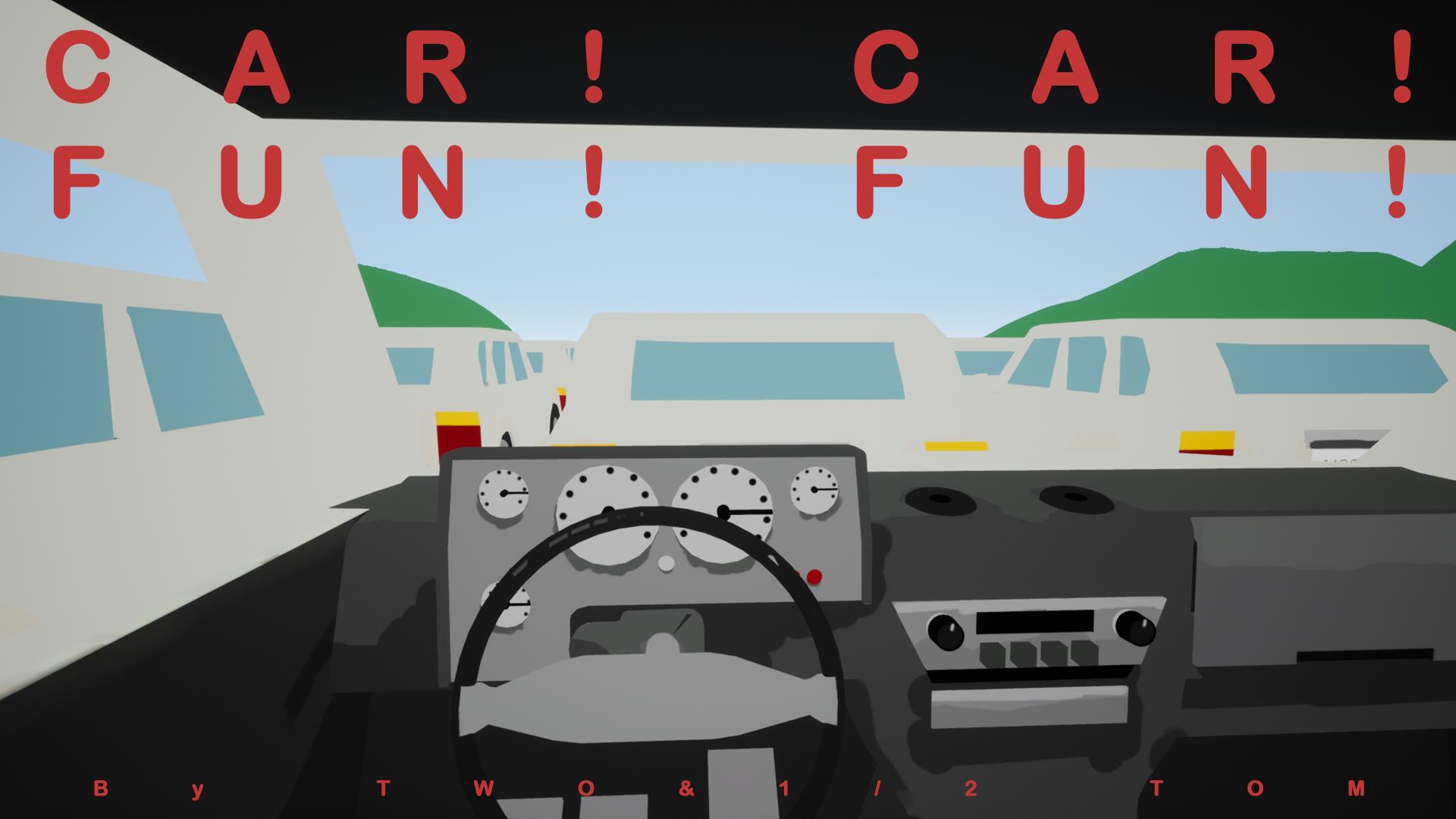 Car! Car! Fun! Fun!
