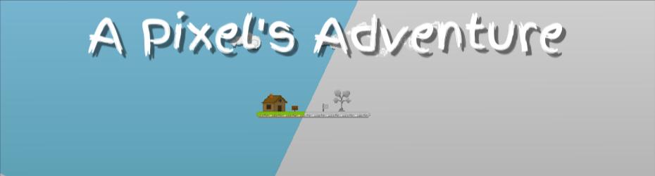 A Pixel's Adventure
