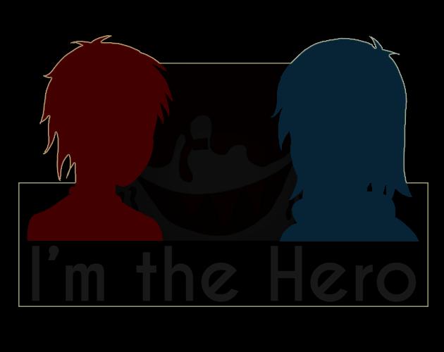 I'm the Hero