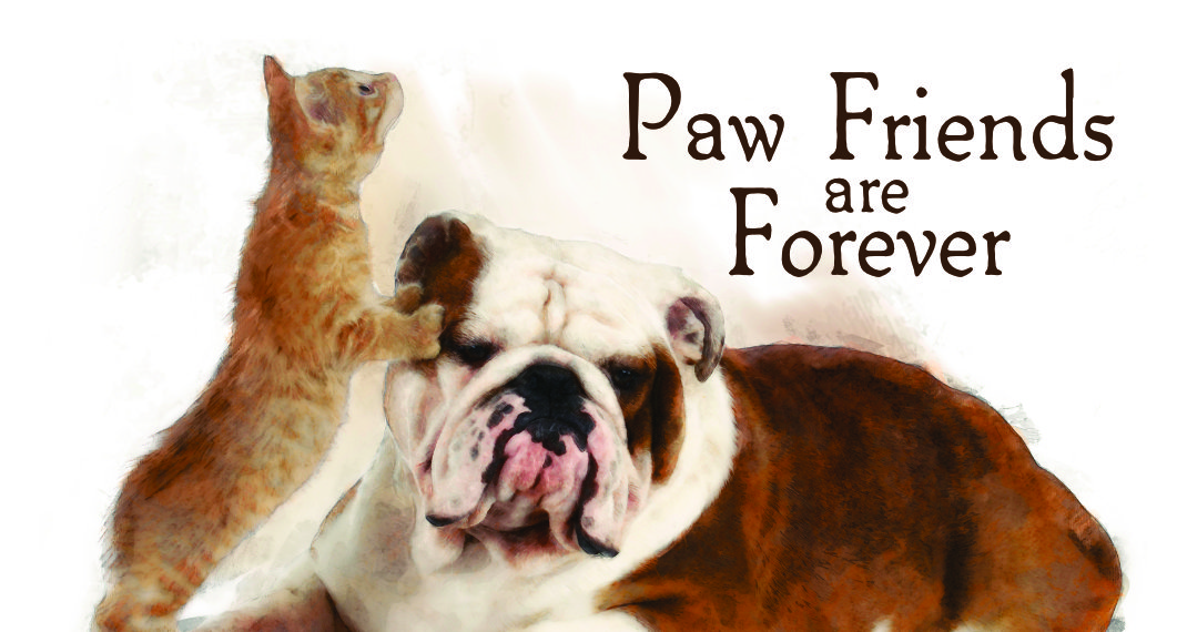 Paw Friends Are Forever