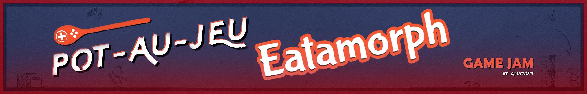 Eatamorph
