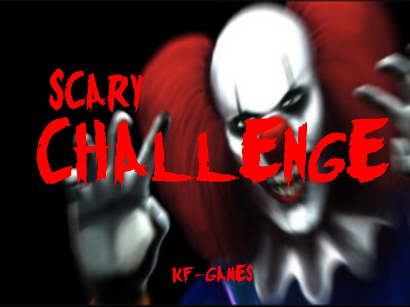 Scary Challenge