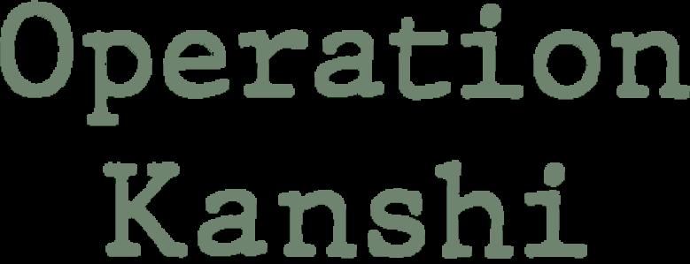 Operation Kanshi