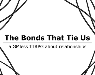 The Bonds That Tie Us