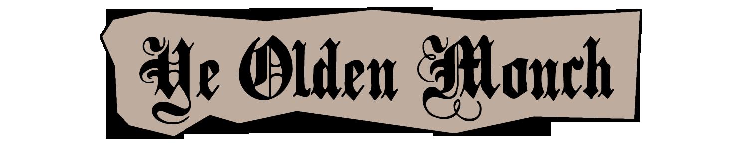 Ye Olden Monch