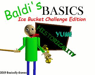 Baldi's Basics - Ice Bucket Challenge Edition!