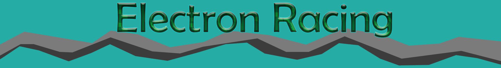 07 - Electron Racing