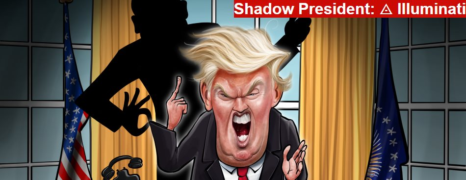 Shadow President: ◬ Illuminati