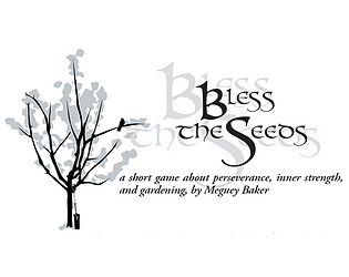 Bless the Seeds