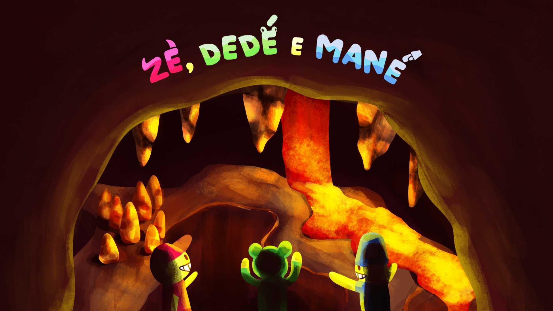 Zé, Dedé e Mané