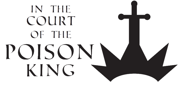 In The Court Of The Poison King