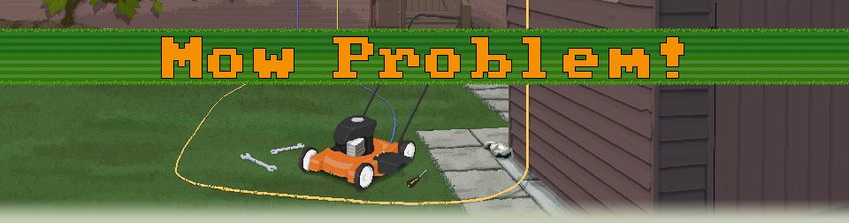 Mow Problem