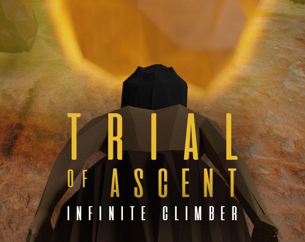 Trial of Ascent - Infinite Climber