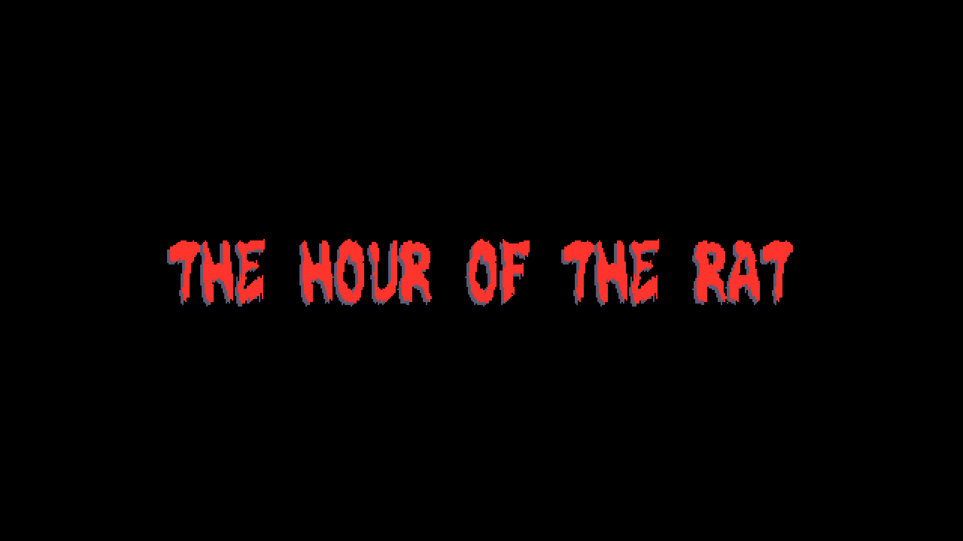 The Hour of the Rat