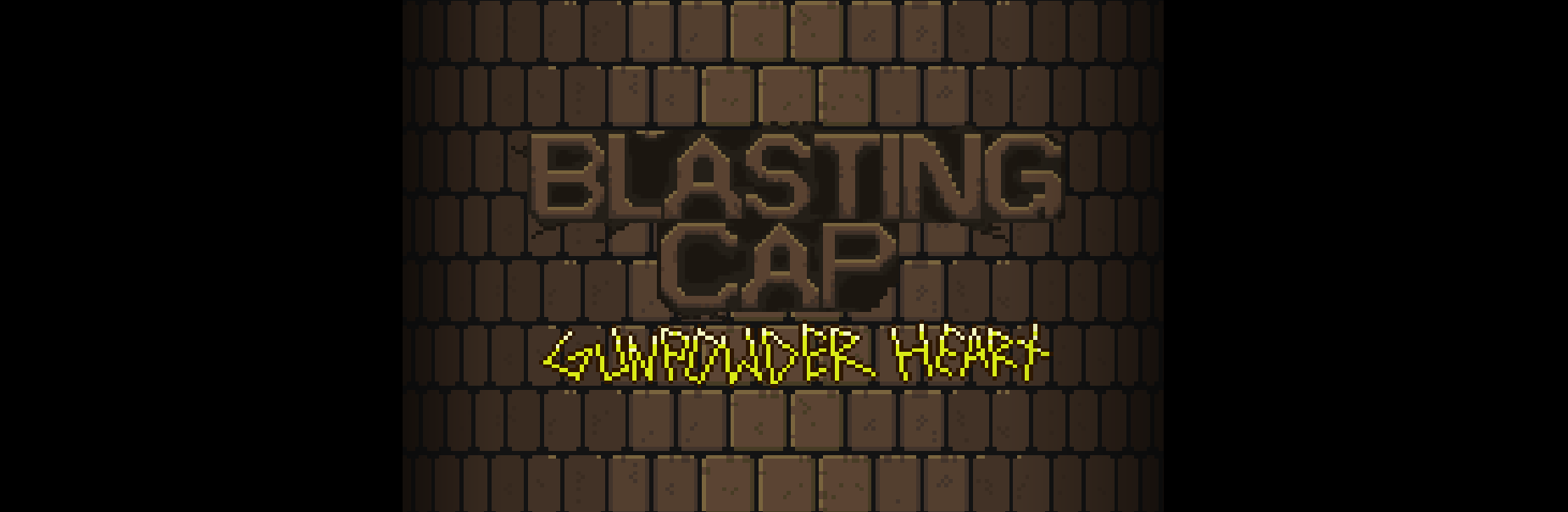 Blasting Cap: Gunpowder Heart