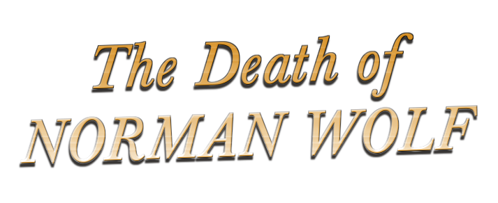 The Death of Norman Wolf