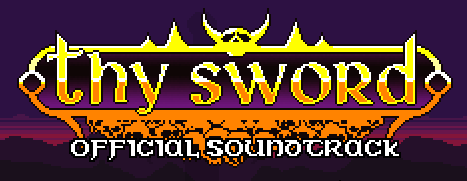 Thy Sword: Soundtrack