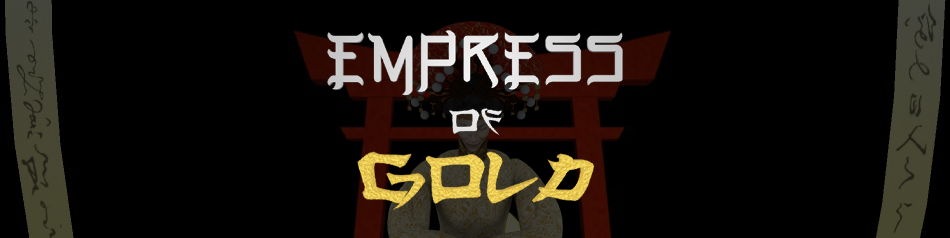 Empress of Gold