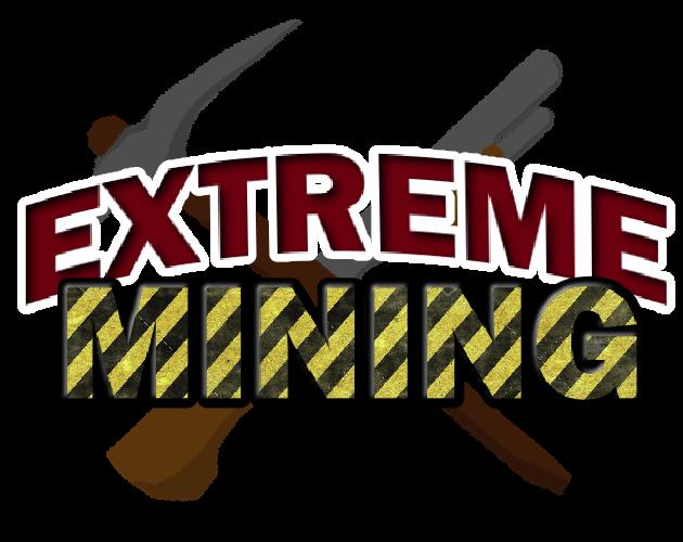 Extreme Mining