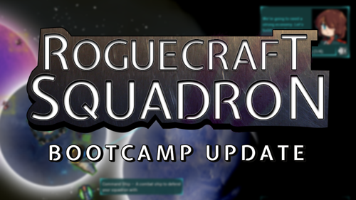 RogueCraft Squadron: Bootcamp Update