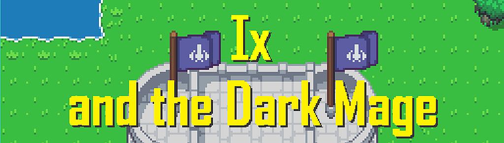 Ix and the Dark Mage