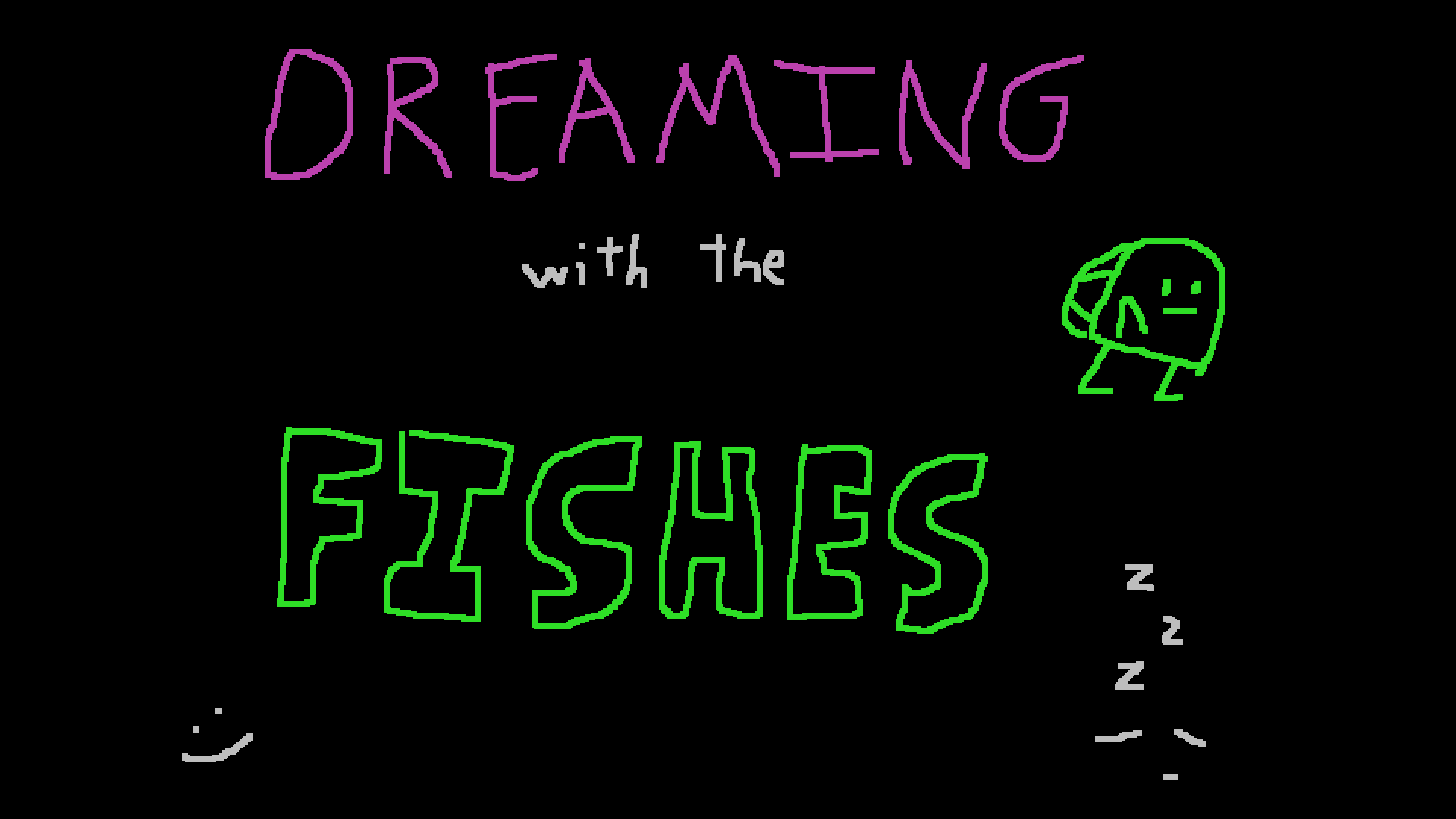 Dreaming With the Fishes