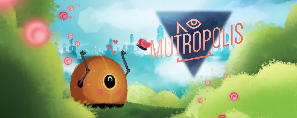 Mutropolis demo