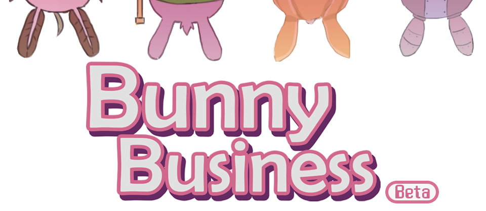 Bunny Business [BETA]