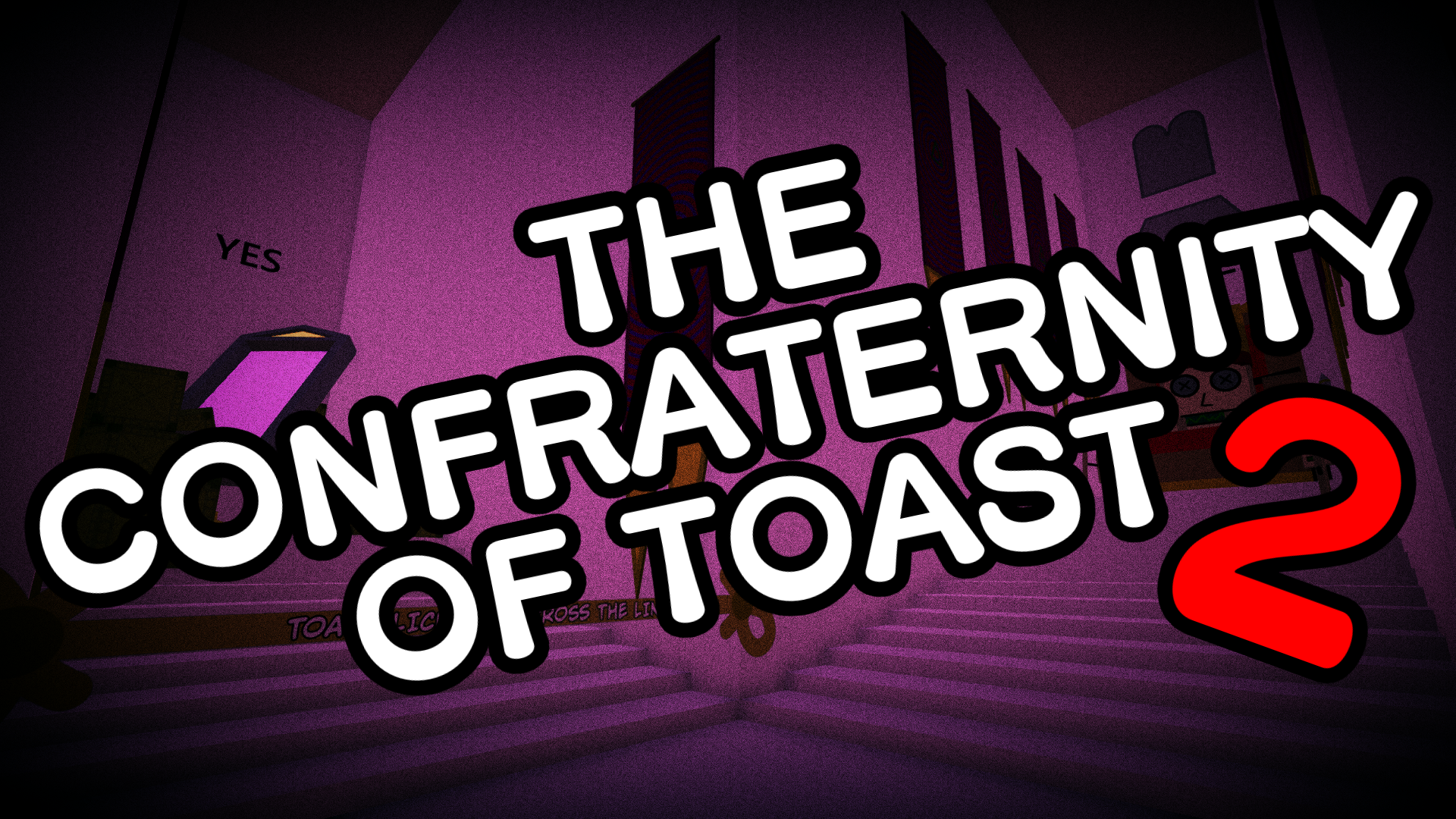 The Confraternity of Toast 2
