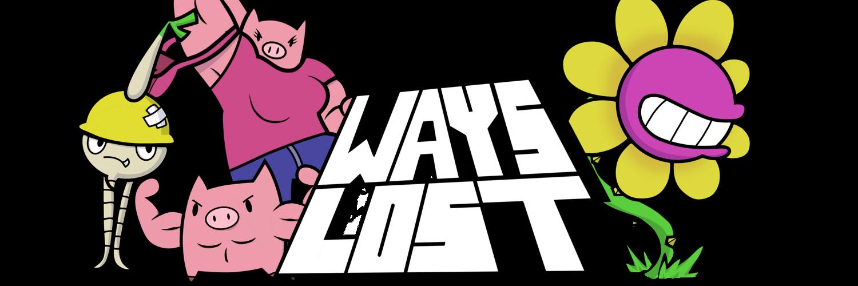 Ways Lost