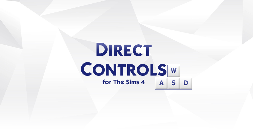 Direct Controls for The Sims 4 by Victor Andrade