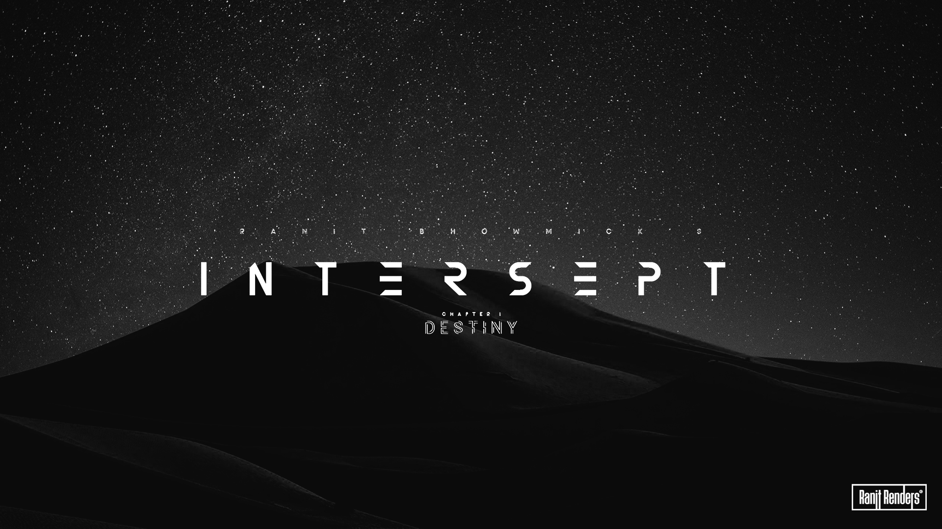 Intercept | Chapter 1 : Destiny