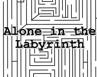 Alone in the Labyrinth