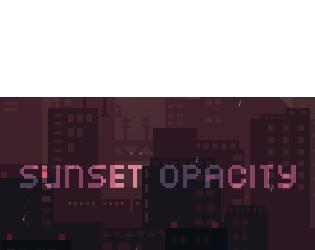 Sunset Opacity