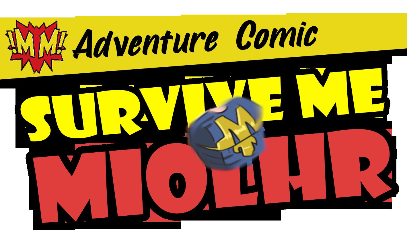 Survive Me Miolhr # 2