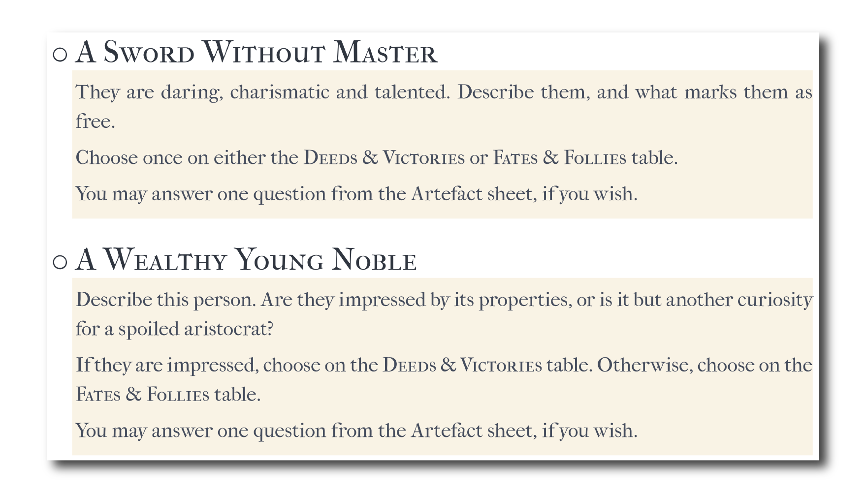Two examples of wielders for The Artefact that show the types of characters the story might involve.