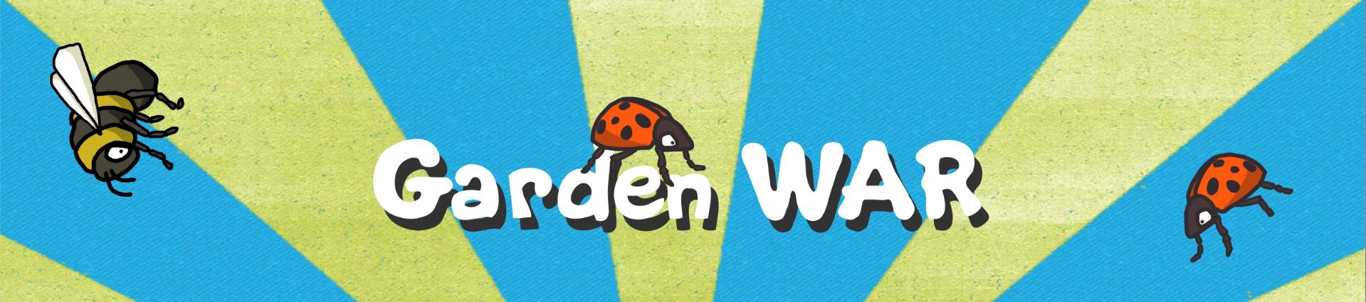 Garden War