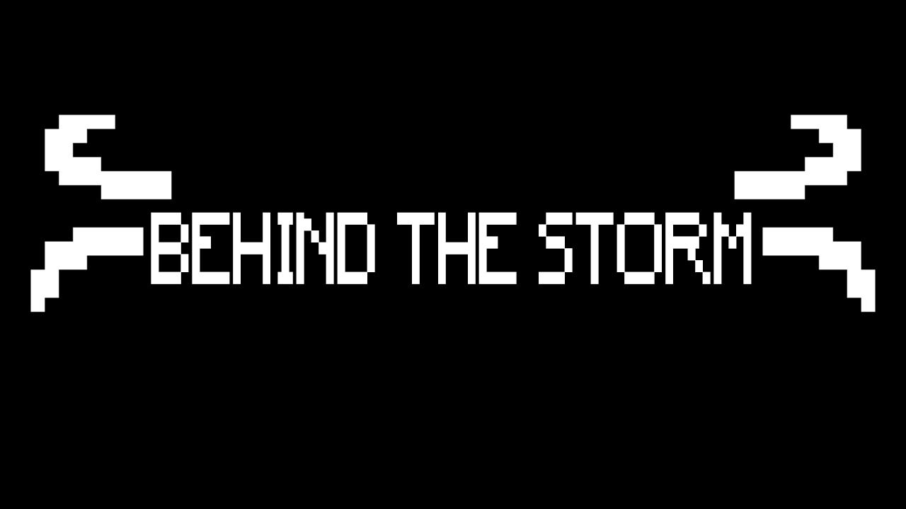 BehindTheStorm