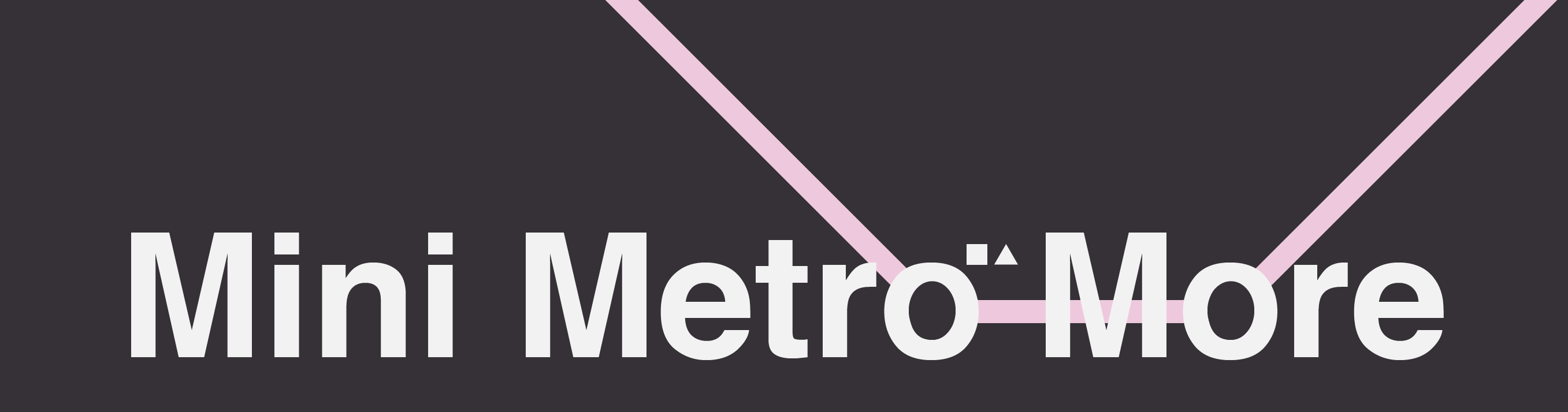 Mini Metro More