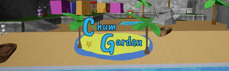 Chum Garden