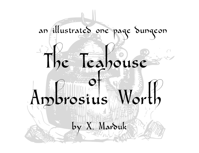 The Teahouse of Ambrosius Worth